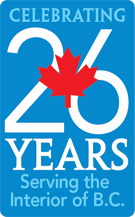 Celebrating 26 Years serving the interior of BC